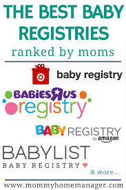 baby registeries the best baby registries ranked by home manager