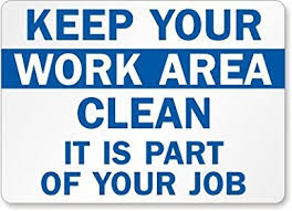 keep kitchen clean keep your work area clean it is part of your label 14 x 10