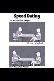 Speed Dating Meme - baseball lifestyle on twitter speed dating http t co keakdyzqtu