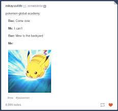Tumblr Memes - random tumblr dump ft pokemon go album on imgur