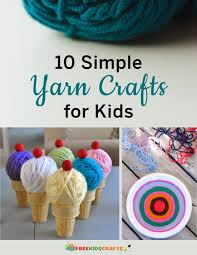 10 simple yarn crafts for kids allfreekidscrafts com