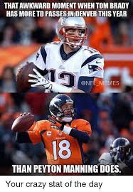 Brady Manning Meme - thatawkward moment when tom brady has more td passesindenver this