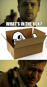 Whats In The Box Meme - what s in the goddamned box by newguy22 meme center