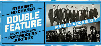 straight no chaser fan club presale postmodern jukebox straight no chaser to co headline daily s place