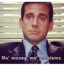 Money Problems Meme - mo money mo problems meme on me me