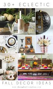 Eclectic Decorating by Eclectic Fall Decor Ideas