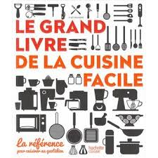 livre de cuisine simple le grand livre de la cuisine facile achat vente livre le