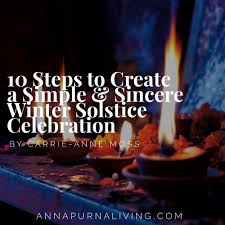 10 steps to create a simple sincere winter solstice celebration