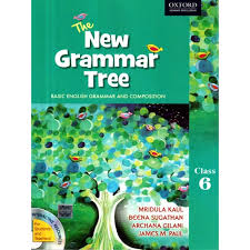 oxford the new grammar tree english for class 6