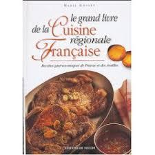 recette cuisine fran軋ise la cuisine fran軋ise 100 images de cuisine fran軋ise 100 images