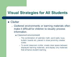 Clutter Blindness Improving Visual Access Special Education Department Blind