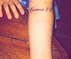 my newest tattoo romans 8 18 says u0027 u0027i consider that our present