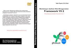 tutorial web dengan yii jual video tutorial mudah membangun aplikasi web dengan framework