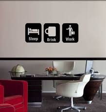 Coffee Decorations Office Decor Sleep Drink Work Office Decoration Wall Decal