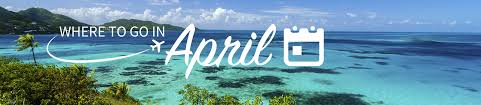 to go in april for your