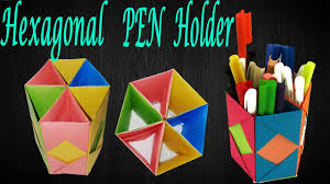 origami creative pen stand how to make hexagonal pen holder for