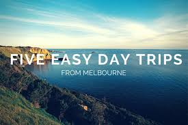five easy day trips from melbourne places we go