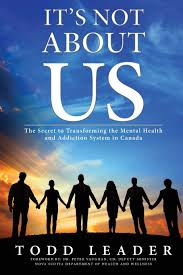 it u0027s not about us the secret to transforming the mental health