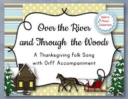 the river and through the woods thanksgiving song with orff