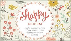 free birthday ecards send this free happy birthday psalm 20 4 ecard to a friend or
