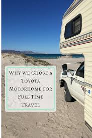 toyota dolphin why we chose a toyota motorhome u2014 the rolling pack