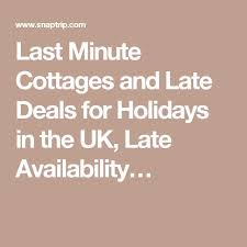 the 25 best late availability cottages ideas on