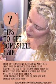 bombshell hair extensions tips to get bombshell hair