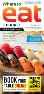 Where to Eat Phuket May June17 by image asia issuu