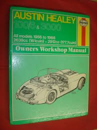 austin healey 100 6 3000 workshop manual covers 100 6 3000