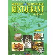 technologie cuisine cap modules de technologie de restaurant bep cap livre lycée