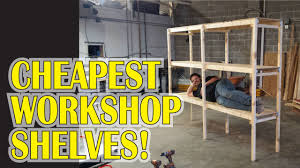 How To Build Garage Storage Shelving by Garage Workshop Shelves For 20 Youtube