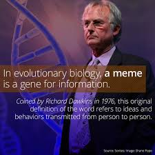 Definition Internet Meme - the original definition of meme referred to original
