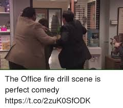 Fire Drill Meme - the office fire drill scene is perfect comedy httpstco2zuk0sfodk