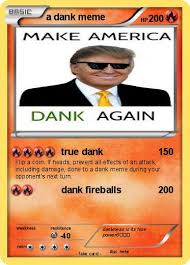 Pokemon Card Meme - pokémon a dank meme true dank my pokemon card