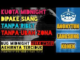 setting anonytun midnight mengubah kuota midnight jadi kuota reguler dengan anonytun youtube