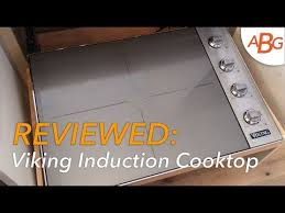 Viking Cooktops Video Review Viking Induction Cooktop Vic5304bst Next