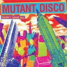 disco for sale mutant disco vol 3 garage sale various artists songs