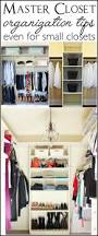 Small Master Bedroom Closet Ideas 294 Best Organizing Closets Images On Pinterest Organization
