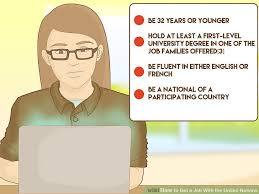 what is key skills when applying for a job the best ways to get a job with the united nations wikihow