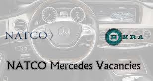 vacancies at mercedes bokra natco mercedes vacancies