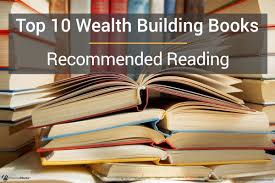 Best Wealth Building Books Recommended Reading List