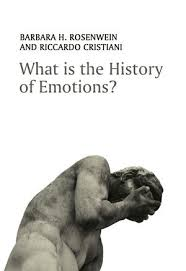 wiley what is the history of emotions barbara h rosenwein
