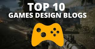 Top 10 Design Blogs 10 Of The Best Game Design Blogs To Follow