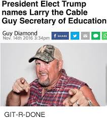 Cable Guy Meme - 25 best memes about larry the cable guy larry the cable guy