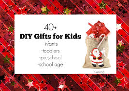 christmas gift ideas for 40 diy gifts for kids infants toddlers preschool school age