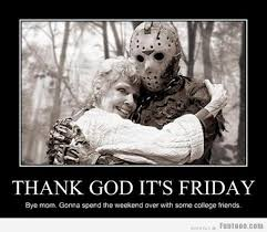 Finally Friday Meme - its friday funny images pictures photos pics videos and jokes
