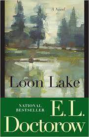 loon lake a novel e l doctorow 9780812978216 books