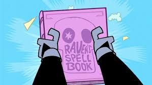 raven u0027s spellbook teen titans wiki fandom powered wikia