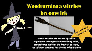 woodturning and carving a witches broomstick including a
