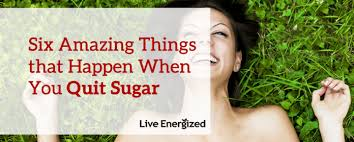 things that happen when you 6 amazing things that happen to your body when you quit sugar